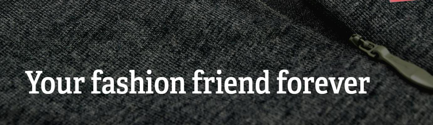 "Text: ""Your fashion friend forever"""