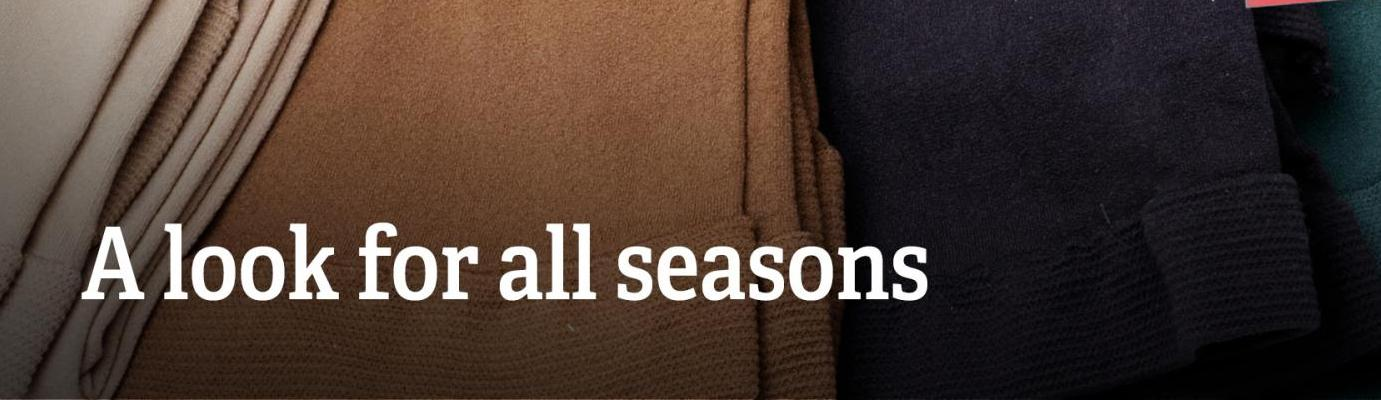 "Text: ""A look for all seasons."""